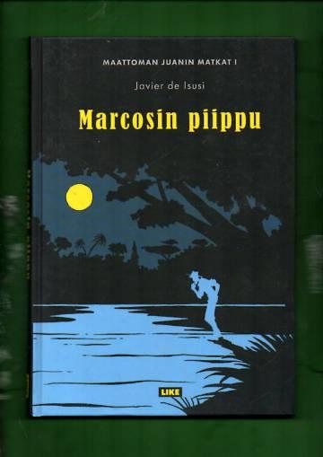 Maattoman Juanin matkat 1 - Marcosin piippu