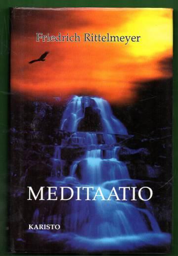 Meditaatio - Kaksitoista kirjettä itsekasvatuksesta