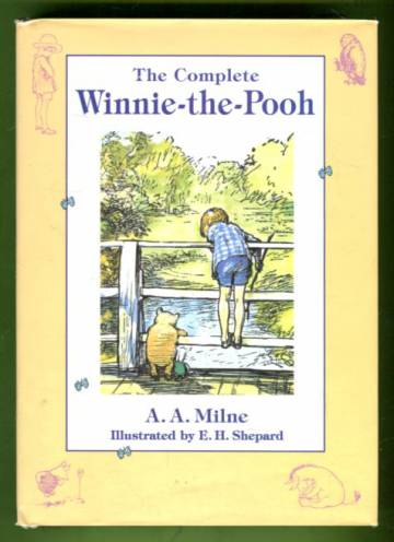 The Complete Winnie-the-Pooh Containing Winnie-the-Pooh and The House at Pooh Corner