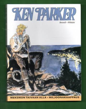 Ken Parker - Meksikon taivaan alla & Miljoonakaappaus