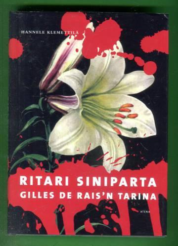 Ritari Siniparta - Gilles de Rais´n tarina