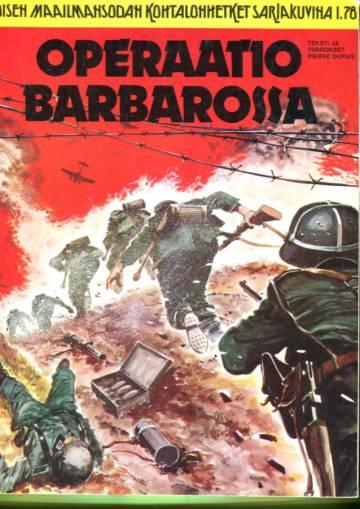 Toisen maailmansodan kohtalonhetket sarjakuvina 5 (1/78) - Operaatio Barbarossa