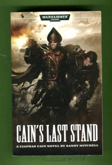 Ciaphas Cain - Cain's Last Stand