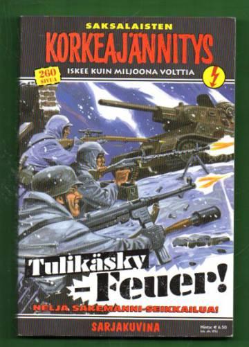 Korkeajännitys 6E/07 - Saksalaisten Korkeajännitys: Tulikäsky - Feuer!