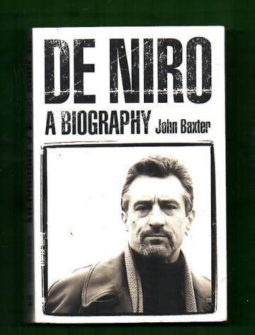 De Niro - A Biography