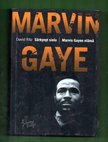 Särkynyt sielu - Marvin Gayen elämä