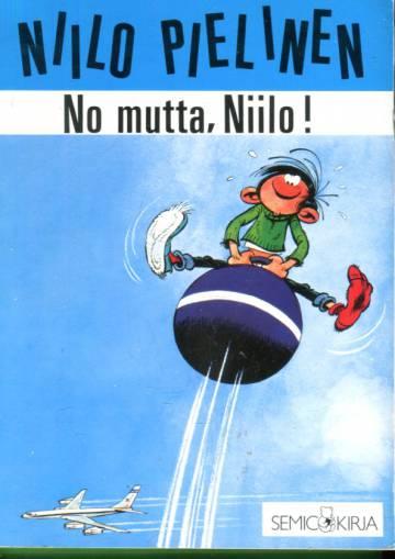 Niilo Pielinen 2 - No mutta, Niilo!
