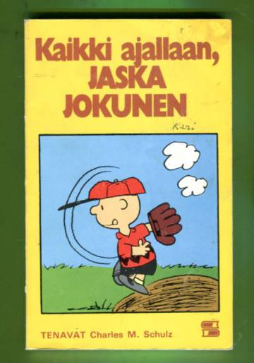 Tenavat 23 - Kaikki ajallaan, Jaska Jokunen (1.painos)