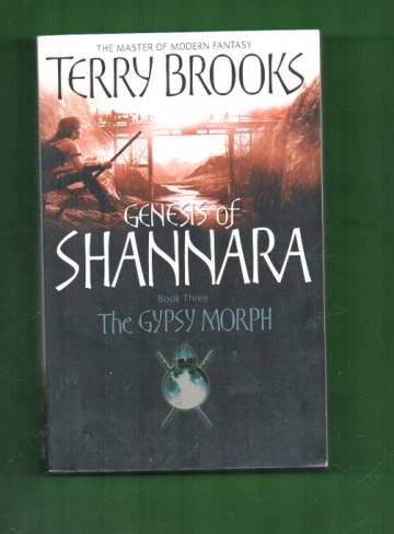 Genesis of Shannara 3 - The Gypsy Morph
