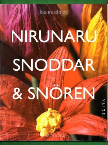 Nirunaru - Kiehtovien mallien ja ideoiden paperilanka