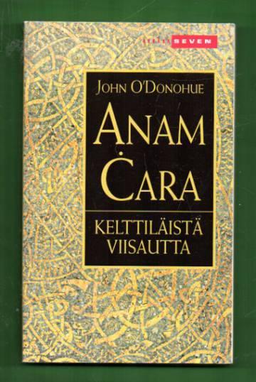 Anam cara - Kelttiläistä viisautta