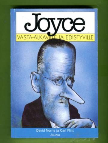 Joyce vasta-alkaville ja edistyville