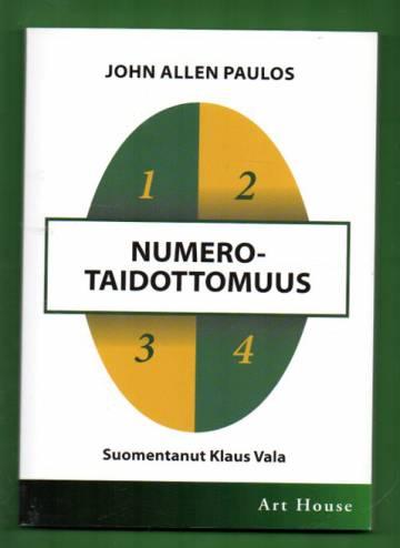 Numerotaidottomuus - Matemaattinen lukutaidottomuus ja sen seuraukset
