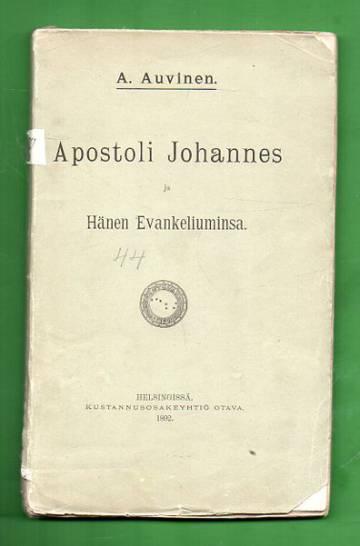 Apostoli Johannes ja Hänen Evankeliuminsa