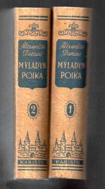 Myladyn poika - Historiallinen romaani 1-2