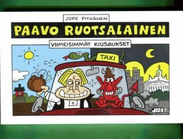 Paavo Ruotsalainen - Viimeisimmät kiusaukset