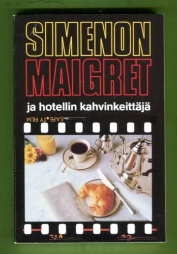 Maigret ja hotellin kahvinkeittäjä