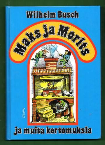 Maks ja Morits ja muita kertomuksia