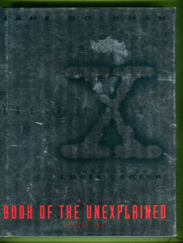 The X-Files Book of the Unexplained Volume 2