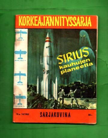 Korkeajännityssarja 14/62 - Sirius, kauhujen planeetta