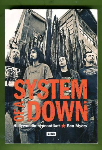 System of a Down - Hollywoodin hypnootikot