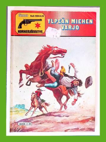 Lännen Korkeajännitys 6/84 - Ylpeän miehen varjo
