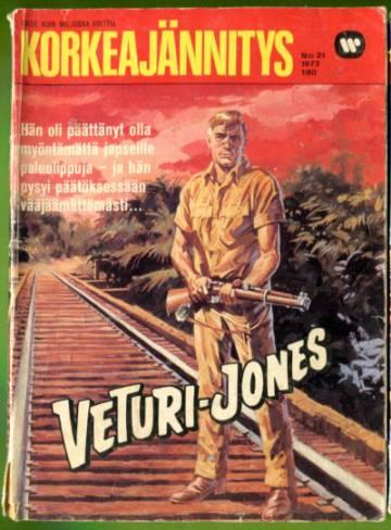 Korkeajännitys 21/73 - Veturi-Jones