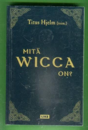 Mitä wicca on?