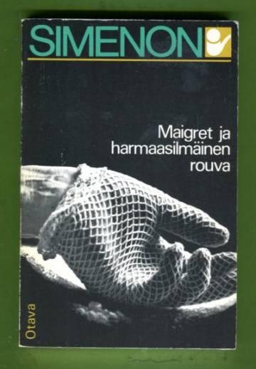 Maigret ja harmaasilmäinen rouva - Komisario Maigret'n tutkimuksia
