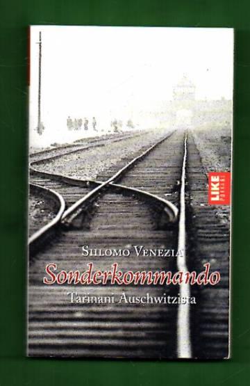 Sonderkommando - Tarinani Auschwitzista