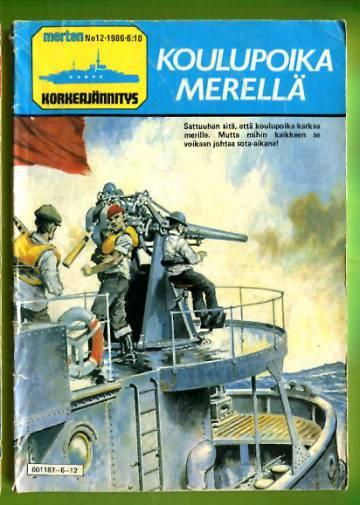Merten Korkeajännitys 12/86 - Koulupoika merellä