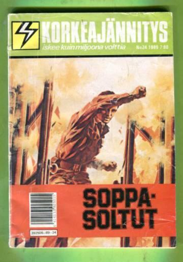 Korkeajännitys 24/89 - Soppasoltut