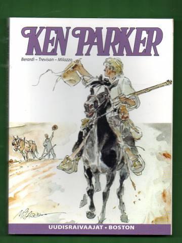 Ken Parker - Uudisraivaajat & Boston