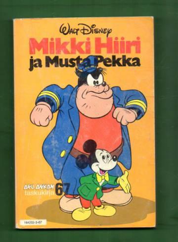 Aku Ankan taskukirja 67 - Mikki Hiiri ja Musta Pekka (1. painos)