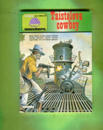 Viidakon korkeajännitys 1/85 - Taisteleva cowboy