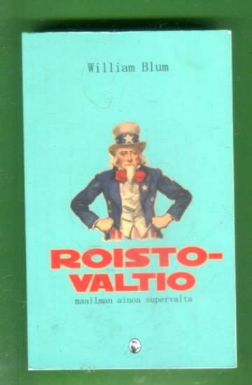 Roistovaltio - Maailman ainoa supervalta