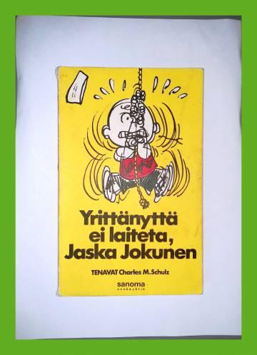Tenavat 14 - Yrittänyttä ei laiteta, Jaska Jokunen (1.painos)