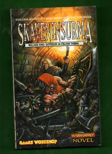Gotrekin ja Felixin tarina 2 - Skaveninsurma (Warhammer)