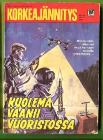 Korkeajännitys 10/73 - Kuolema vaanii vuoristossa