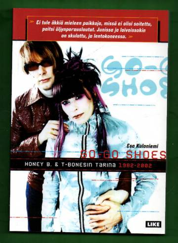 Go-Go Shoes - Honey B. & T-Bonesin tarina 1982-2002