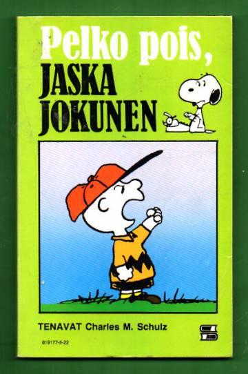 Tenavat 22 - Pelko pois, Jaska Jokunen