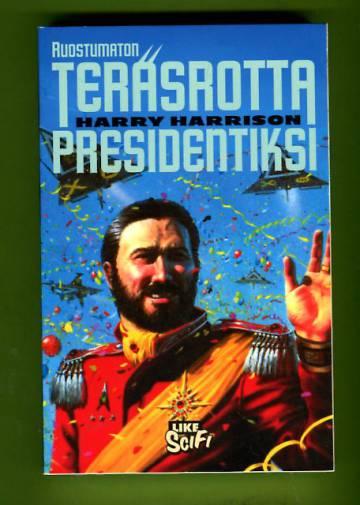 Ruostumaton Teräsrotta presidentiksi