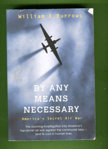 By Any Means Necessary - America's Secret Air War