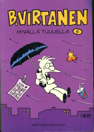 B. Virtanen 5 - Hyvällä tuulella