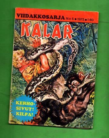 Kalar - Viidakkosarja 5/73