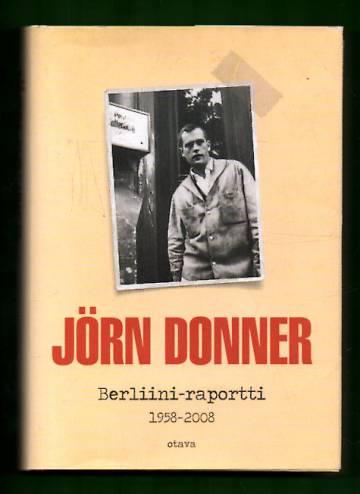 Berliini-raportti - 1958-2008
