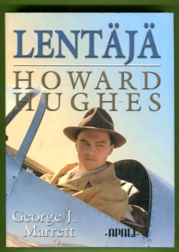 Lentäjä - Howard Hughes