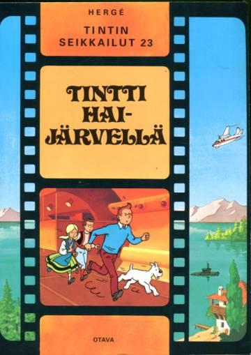 Tintin seikkailut 23 - Tintti Haijärvellä