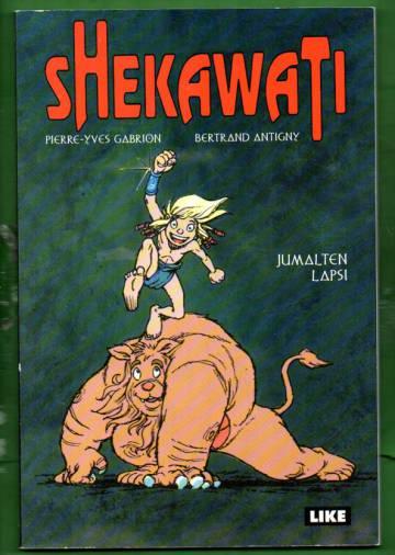 Shekawati - Jumalten lapsi