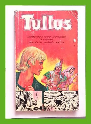 Tullus - Sarjakuvakirja nuoren roomalaisen jännittävistä seikkailuista vandaalien parissa